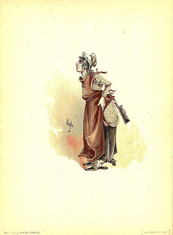 The most miserable of all marchionesses: a poor abused servant in Dickens's The Old Curiosity Shop.