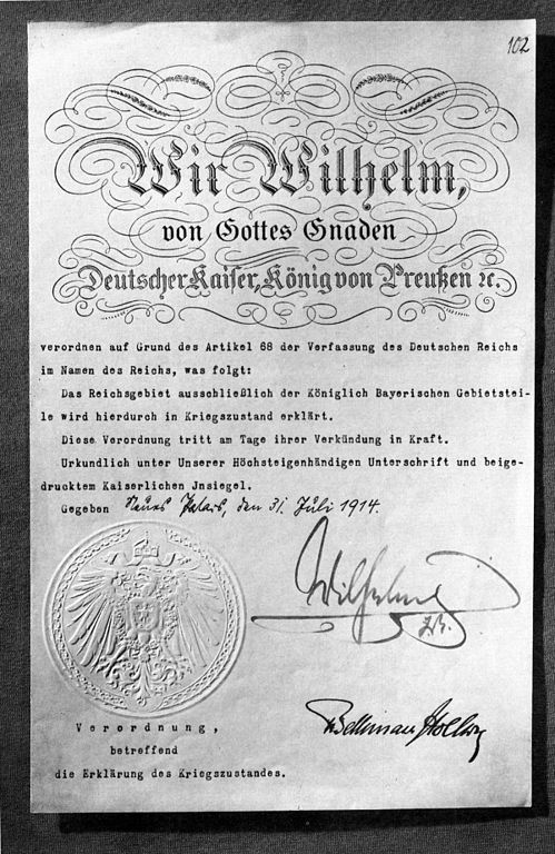 Declaration of war from the German Empire 31 July 1914. Signed by the German Kaiser Wilhelm II. Countersigned by the Reichs-Chancellor Bethmann-Hollweg. Public domain via Wikimedia Commons.