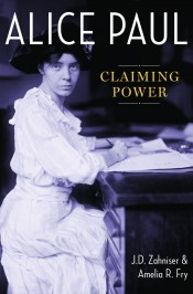 Alice Paul: Claiming Power