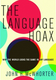 McWhorter The Language Hoax