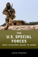 9780199354290 - The U.S. Special Forces: What Everyone Needs to Know