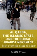 9780190217266 - Al Qaeda, the Islamic State, and the Global Jihadist Movement: What Everyone Needs to Know (WENTK)