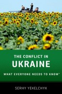 9780190237288 - The Conflict in Ukraine: What Everyone Needs to Know