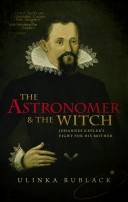 9780198736776 Rublack - The Astronomer and the Witch