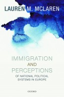 McLaren - Immigration and Perceptions of National Political Systems in Europe
